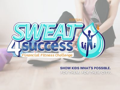 View the details for Sweat4Success: Financial Fitness Challenge